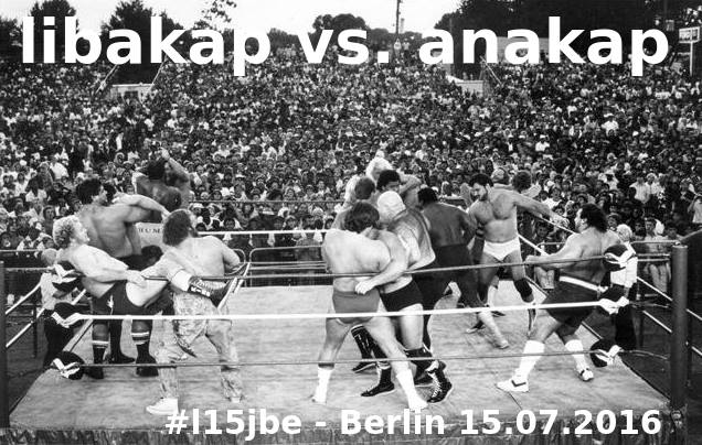 The Battle: Libakap vs. Anakap, Berlin, 15.07.2016